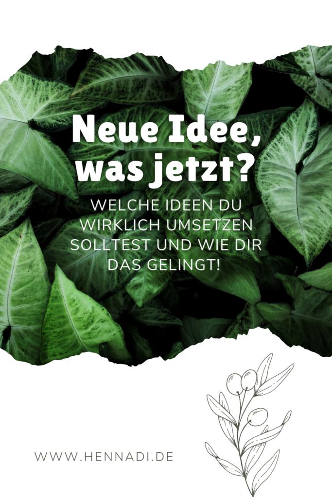 Neue Idee –was jetzt? Wie du mit der STERN-Methode deine Idee zum fertigen Projekt bringst.