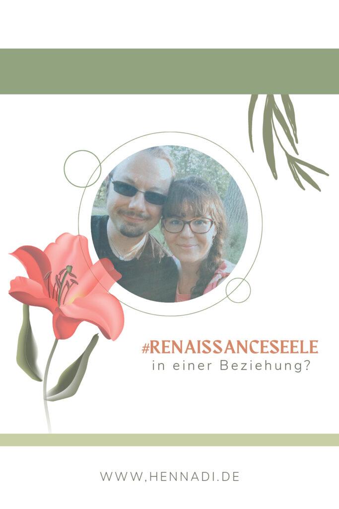 Renaissance Seelen in einer Beziehung